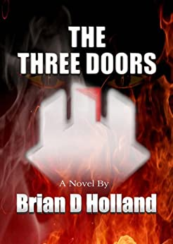 The Three Doors by [Holland, Brian D]