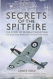 Secrets of the Spitfire, Lance Cole, 184884896X