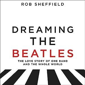 Dreaming the Beatles Audiobook
