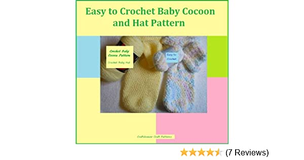 Amazon Easy To Crochet Baby Cocoon And Hat Pattern Ebook