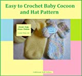 Easy to Crochet Baby Cocoon and Hat Pattern