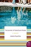 The Summer of Naked Swim Parties, Jessica Anya Blau and Jessica A. Blau, 0061452025