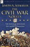 The Civil War Novels, Joseph A. Altsheler, 1846776090