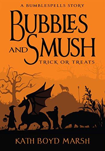 Bubbles and Smush, Trick or Treats (Bumblespells