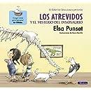 El Taller de Emociones. Los atrevidos y el misterio del dinosaurio #4 / The Daring and the Mystery of the Dinosaur #4 (El taller de eociones / Emotions Workshop) (Spanish Edition)
