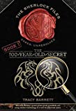 the 100 year old secret - [The 100-Year-Old Secret] (By: Ms. Tracy Barrett) [published: March, 2010]