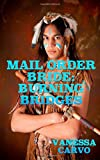 Mail Order Bride: Burning Bridges, Vanessa Carvo, 150020952X