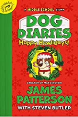 Dog Diaries: Happy Howlidays: A Middle School Story (Dog Diaries (2)) Hardcover