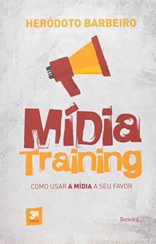 Mídia Training: Como Usar a Mídia a Seu Favor