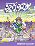 The Adventures of Fearless Fortissimo - The Carloforte Trilogy, Episode 1: WunderKeys Comic-Based Piano Music
