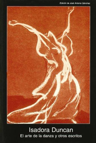 Descargar Libro El Arte De La Danza Y Otros Escritos Isadora Duncan
