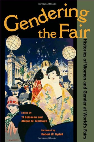 Download Gendering the Fair: Histories of Women and Gender at World's Fairs ebook
