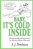 Baby, It's Cold Inside, S. J. Perelman, 1585741175