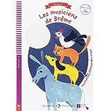 Young ELI Readers - Fables: Les Musiciens de Breme + Video Multi-ROM