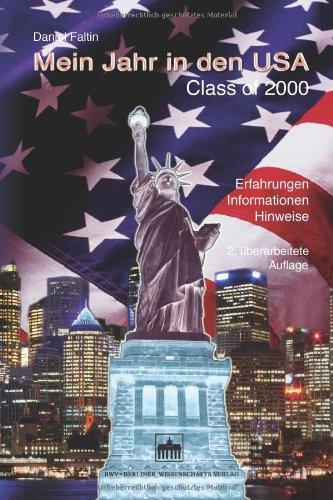 Mein Jahr in den USA: Class of 2000. Erfahrungen - Informationen - Hinweise