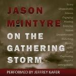 On the Gathering Storm | Jason McIntyre