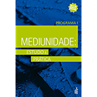 Mediunidade: Estudo e prática I