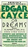 Edgar Cayce on Dreams, Harmon H. Bro and Doris Agee, 0446351083