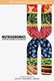 : Nutrigenomics and the Future of Nutrition: Proceedings of a Workshop