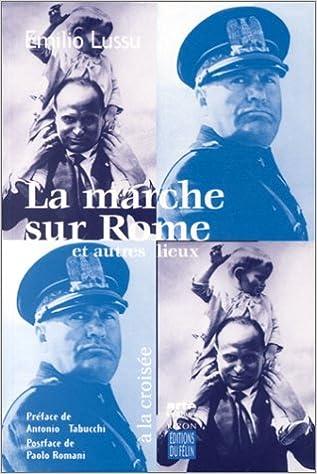 En ligne La Marche sur Rome et autres lieux pdf, epub