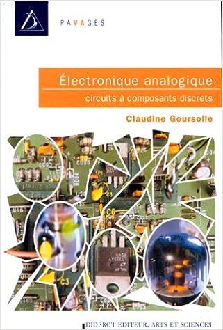 Téléchargements gratuits pour les livres électroniques kindle Electronique analogique . Circuits à composants discrets in French PDF MOBI by Claudine Goursolle