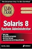 Sun Solaris 8 Exam Cram (Exam Cram (Coriolis Books))