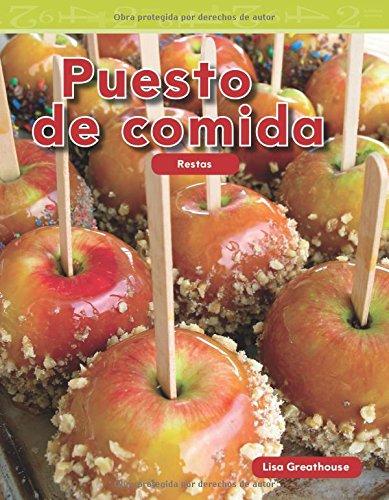 Puesto de Comida (the Snack Shop) (Spanish Version) (Nivel K (Level K)) (Mathematics Readers Level K) por Lisa Greathouse