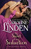 img - for The Secret of My Seduction (Scandals) (Volume 7) book / textbook / text book