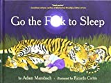 Go the F**k to Sleep by Mansbach, Adam (2011)
