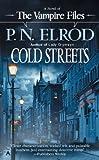Cold Streets (Vampire Files, No. 10)