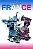 About France, Joseph Harriss, 0595671438