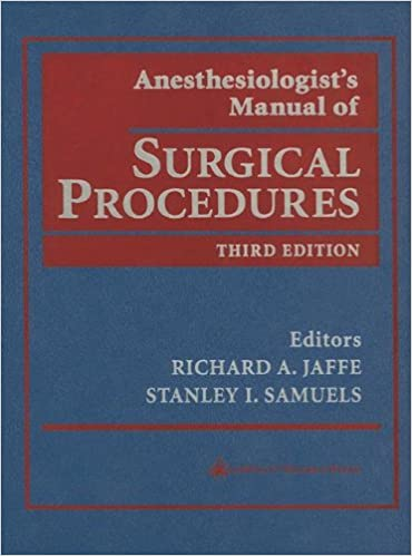 Anesthesiologist's manual of surgical procedures: 9780781700122.