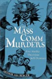 The Mass Comm Murders, Arthur Asa Berger, 0742517217