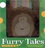 Furry Tales - Monkey, Penny Little, 0786818166
