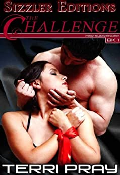 THE CHALLENGE [HER SURRENDER BOOK I] by [PRAY, TERRI]