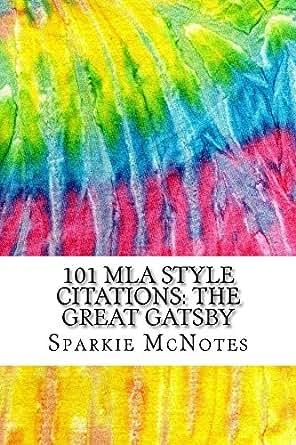 Amazon.com: 101 MLA Style Citations: The Great Gatsby: MLA