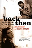 Back Then, Anne Bernays and Justin Kaplan, 0060958057