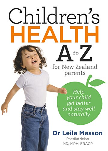Children's Health A to Z for New Zealand Parents by [Masson, Leila]