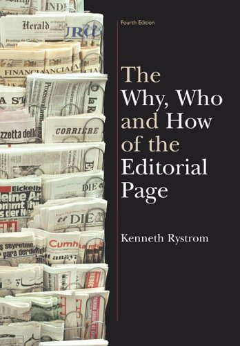 The Why, Who and How of the Editorial Page