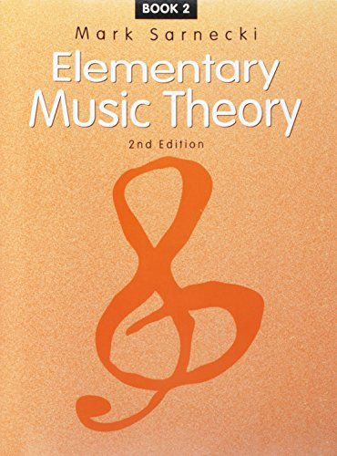 Elementary Music Theory Book (Elementary Music Theory: Book 2)