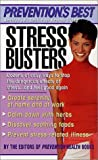 Stress Busters, The Editors of Prevention Health Books, 0312982054