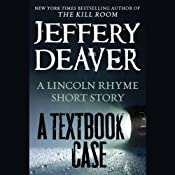 A Textbook Case: A Lincoln Rhyme Story | Jeffery Deaver