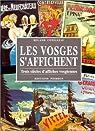 Les Vosges s'affichent: Trois siècles d'affiches vosgiennes par Conilleau