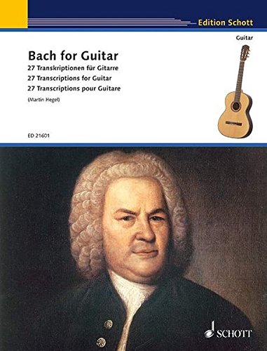 - BACH FOR GUITAR: 22 TRANSCRIPTIONS