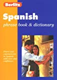 Spanish Phrase Book, Berlitz Editors, 2831562449