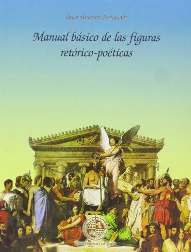 Manual básico de las figuras retórico-poéticas (Alonso de Bonilla) por Jiménez Fernández, Juan
