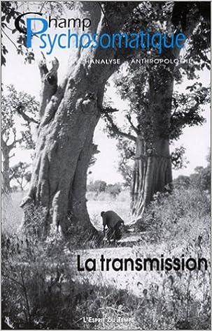 Download Online Champ psychosomatique, numéro 25 : La transmission epub, pdf
