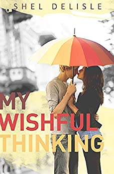 My Wishful Thinking by [Delisle, Shel]