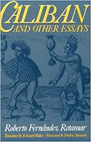 Caliban and other essays review
