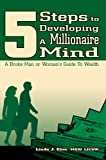 5 Steps to Developing A Millionaire Mind, Linda Etim MSW LICSW, 0595362281